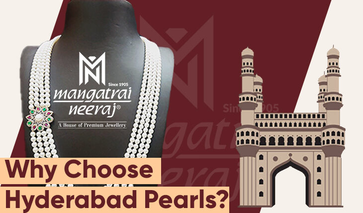 why choose Hyderabad pearls
